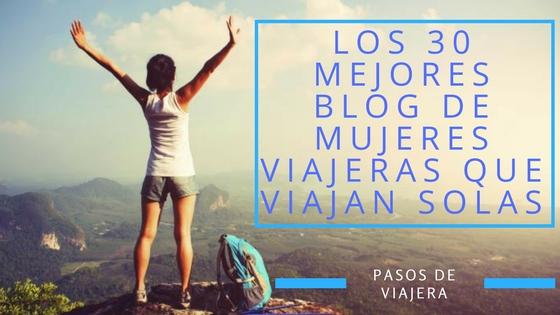 f82bf74242d0 ▷Los 30 mejores blog de mujeres viajeras que viajan solas - Pasos ...