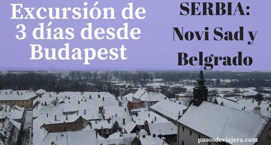 Viaje de 3 días a Serbia desde Budapest