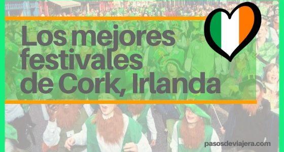 Los mejores festivales de Cork en Irlanda