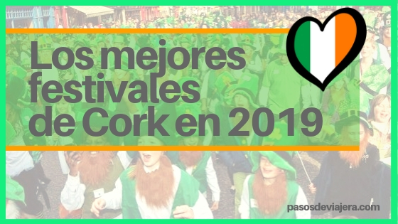 Los mejores festivales de Cork en Irlanda en 2019