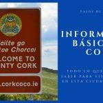 información básica de cork irlanda - pasos de viajera