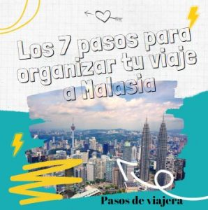 Organiza tu Viaje a Malasia de 10 dias - facebook - Pasos de viajera
